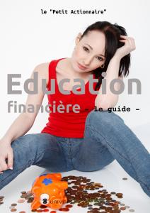 Le guide de l'éducation financière